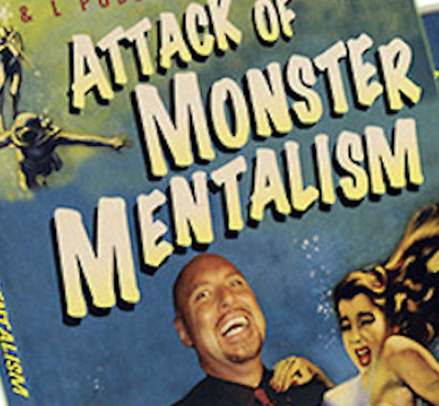 Attack Of Monster Mentalism - Volume 1 by Docc Hilford