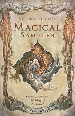 Llewellyn's Magical Sampler The Best Articles from the Magical ... 9780738745626