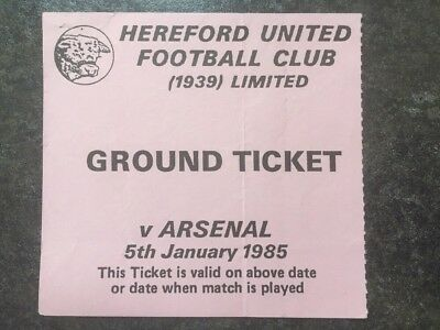 Hereford United v Arsenal Used Ticket FA Cup 3rd Round 5th January 1985