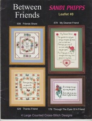 Between Friends= 4 Cross-Stitch  Large Designs - Leaflet 8 - Sandi Phipps