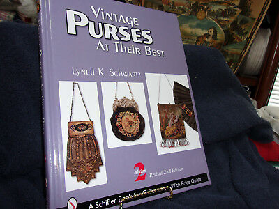 Vintage Purses At Their Best by Lynell K. Schwartz