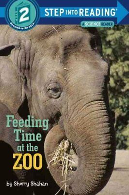 Feeding Time At The Zoo by Sherry Shahan 9780385371902 (Paperback, 2014)