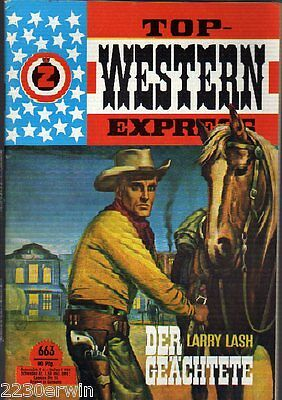 TOP WESTERN EXPRESS 663 / Larry Lash (1962-1975 Indra-Verlag)