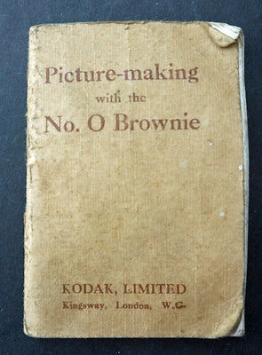 Original Booklet Picture Making with the No 0 Brownie. Kodak Limited Circa 1920
