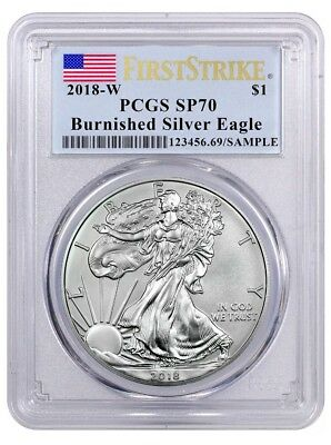 2018-W Burnished American Silver Eagle PCGS SP70 First Strike