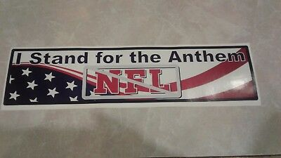 """I Stand For The Anthem Bumper Sticker Anti NFL Send A Message Yay Trump 12""""x3.5"""""""