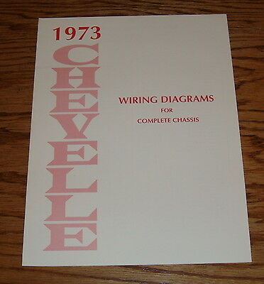 1973 Chevrolet Chevelle Wiring Diagrams Manual for Complete Chassis 73 Chevy