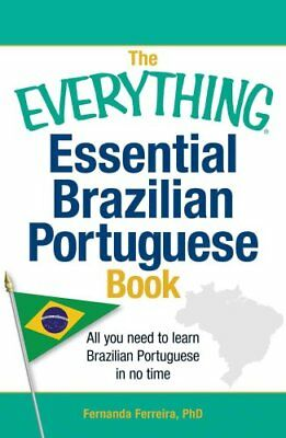 The Everything Essential Brazilian Portuguese Book All You Need... 9781440567544