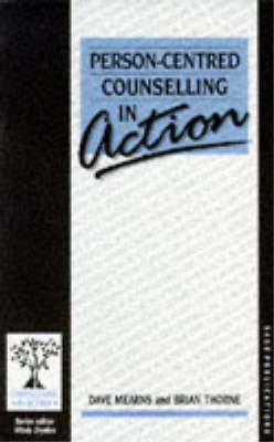 PERSON CENTERED COUNSELLING IN ACTION, Dave Mearns, Brian Thorne, Used; Good Boo