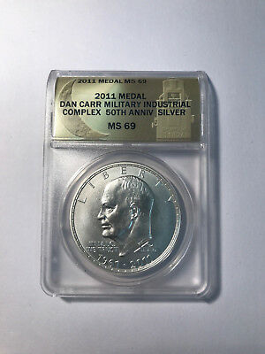 2011 Military Industrial Complex Dollar Silver Daniel Carr  ONLY 120 Made