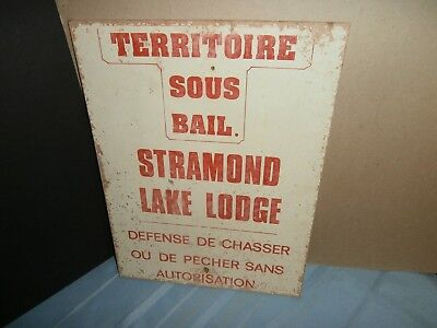 Vntg  Stramond Lake Lodge Quebec Territory Under Lease No Hunting Fishing Sign