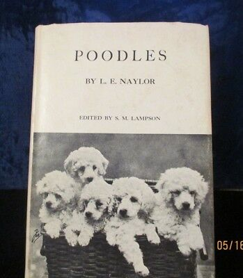 1954 Edition of POODLES by L.E. Naylor - Nice Old Book with Photos!
