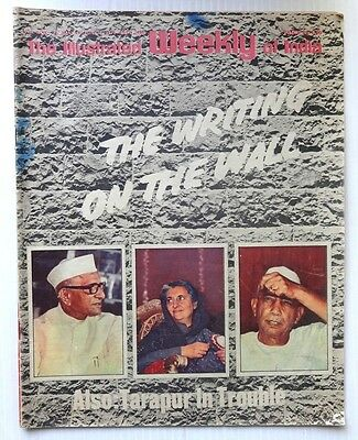 The Illustrated Weekly of India 28th May 1978 THE WRITING ON THE WALL