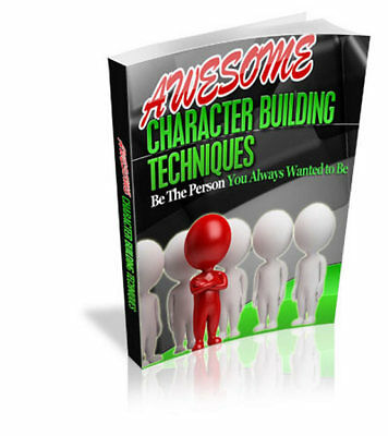 Awesome Character Building Techniques Ebook + 10 Bonus Ebook + Resell Rights