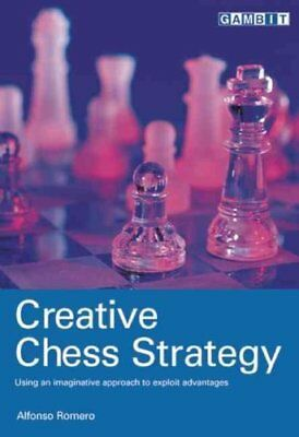 Creative Chess Strategy by Alfonso Romero 9781901983920 (Paperback, 2003)