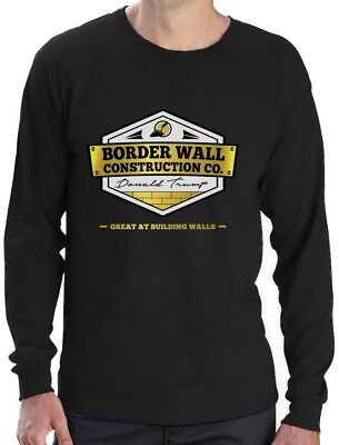 Donald Trump Border Wall Construction Company Long Sleeve T-Shirt Support