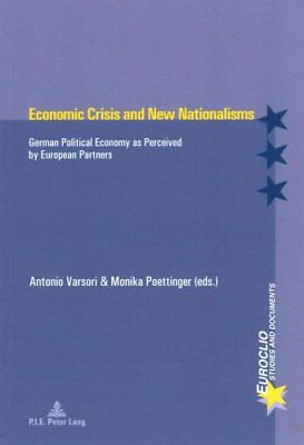 Economic Crisis and New Nationalisms: German Political Economy as Perceived...