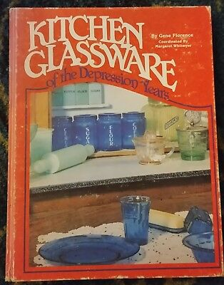 Kitchen Glassware of the Depression Years by Gene Florence 1981 hard cover