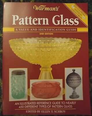 Warman's Pattern Glass Value Identification Guide 2nd Edition by Ellen Schroy
