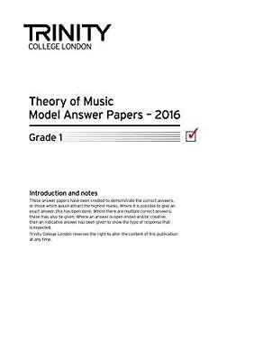 Theory of Music Model Answer Papers 2016 - Grade 1: 2016 by Trinity College...