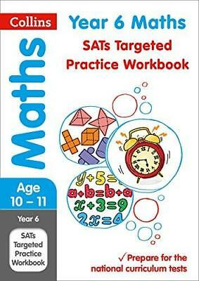 Year 6 Maths SATs Targeted Practice Workbook: 2018 tests (Collins KS2...