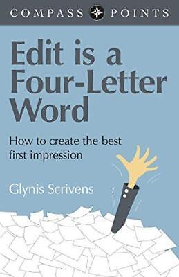 Compass Points - Edit is a Four-Letter Word: How to Create the Best First...