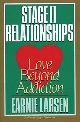 Stage II Relationship: Love Beyond Addiction by Earnie Larsen (Paperback, 1988)