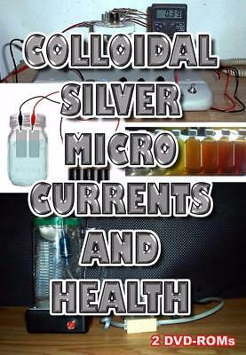 Colloidal Silver, Micro Currents and Health 2 DVD-ROM boxed