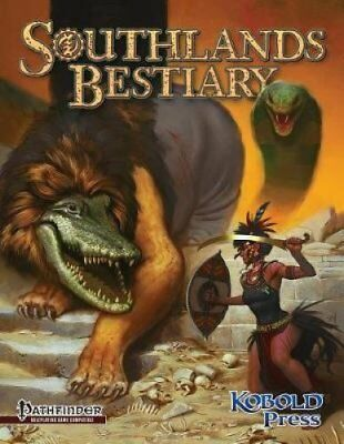 Southlands Bestiary: For Pathfinder Roleplaying Game by Amanda Hamon Kunz...