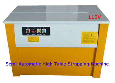 NEW Machine 110V Semi-Automatic High Table Strapping Machine USA Good HOT SALE!