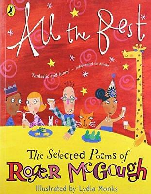 All the Best: The Selected Poems of Roger McGough by Roger McGough...