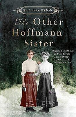 The Other Hoffmann Sister by Ben Fergusson (Hardback, 2017)