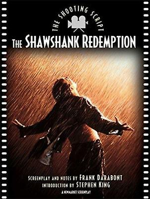 The Shawshank Redemption: the Shooting Script by Frank Darabont, Stephen King...