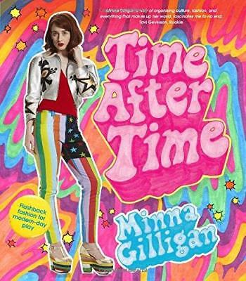 Time After Time: Flashback Fashion for Modern-Day Play by Minna Gilligan...