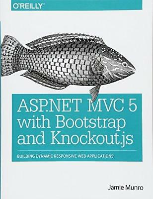 ASP.NET MVC 5 with Bootstrap and Knockout. JS: Building Dynamic, Responsive...