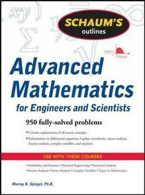 Schaum's Outline of Advanced Mathematics for Engineers and Scientists by...