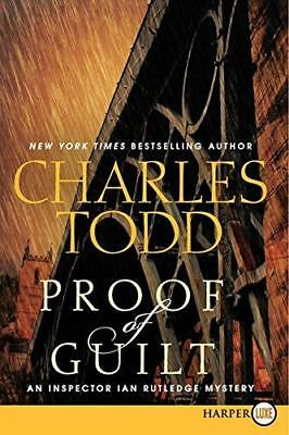 Proof of Guilt by Charles Todd (Paperback / softback, 2013)