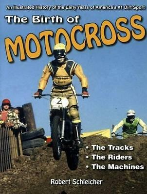 The Birth of Motocross: An Illustrated History of the Early Years of...