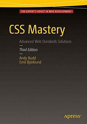 CSS Mastery by Andrew Hume, Andy Budd, Emil Bjorklund (Paperback, 2016)