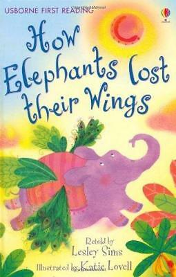 Usborne Guided Reading Pack: How Elephants Lost Their Wings by Lesley Sims...