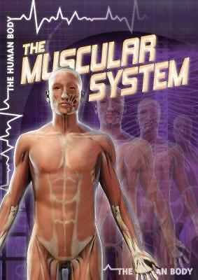 The Muscular System by Greg Roza (Hardback, 2012)