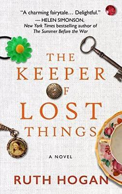The Keeper of Lost Things by Ruth Hogan (Hardback, 2017)