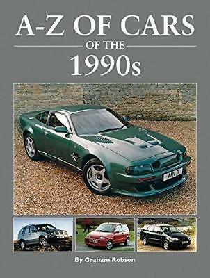 A-Z Cars of the 1990's by Graham Robson (Hardback, 2015)