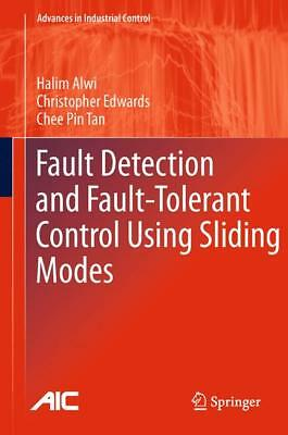 Fault Detection and Fault-Tolerant Control Using Sliding Modes Alwi, Halim Edw..