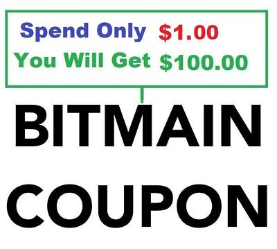 $100 BITMAIN Coupon For Sale For $1.50 - Works Most Models S9 L3+ E3, etc.