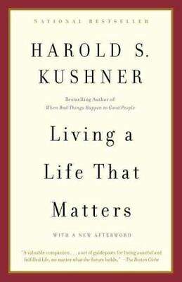 Living a Life That Matters by Harold S. Kushner 9780385720946 (Paperback, 2002)