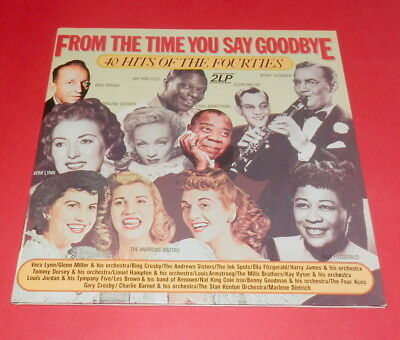 From the time you say goodbye -- 40 Hits of the fourties  -- 2LPs / Oldies