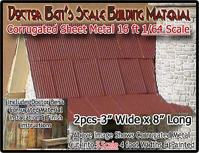 Corrugated Roofing/Siding-Metal Doctor Ben's Scale Consortium Sn301;64 *NEW*