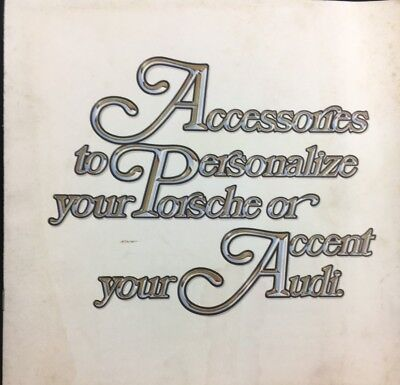 """""""Accessories to Personalize Your PORSCHE or Accent Your AUDI"""" (1974 Pamphlet)"""