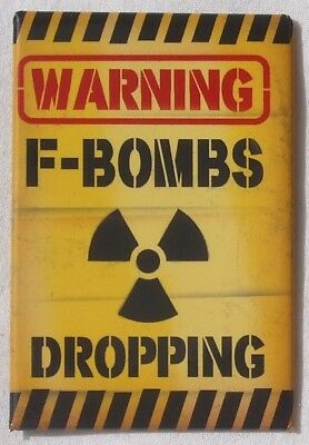 Warning F-Bombs Dropping Magnet Magnetschild aus USA